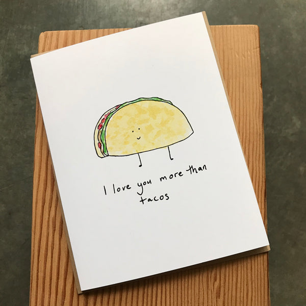 Love - More than tacos