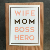 Mother's Day - Wife Mom Boss Hero