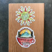 Radiate Positivity or Cup of Happy Vinyl Sticker