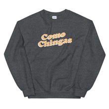 Load image into Gallery viewer, Como Chingas Sweatshirt