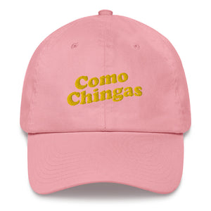 Como Chingas hat