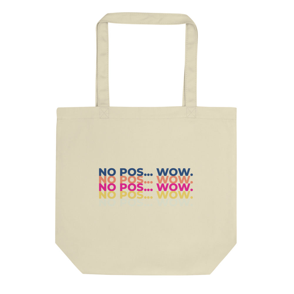 No Pos Wow Tote Bag