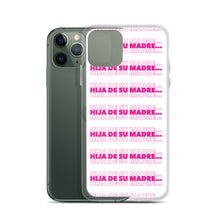 Load image into Gallery viewer, Hija De Su Madre iPhone Case