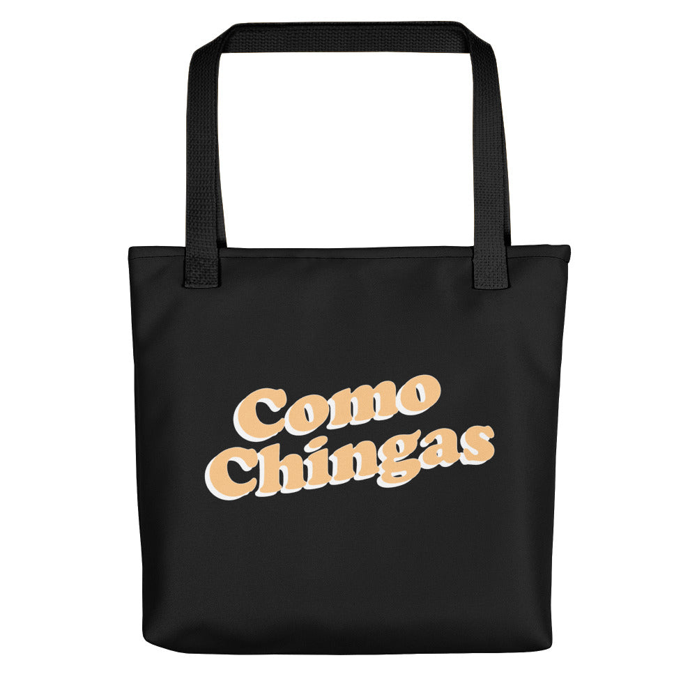Como Chingas Tote Bag
