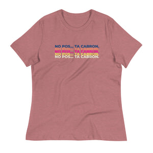 Ta Cabron Women's Relaxed T-Shirt
