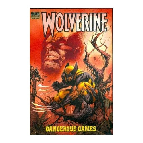 Graphic Novel - Wolverine 'Dangerous Games' (Hardback)