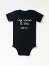My Mom Is The Best - Bodysuit