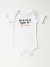 Happiest With My Mama - Bodysuit