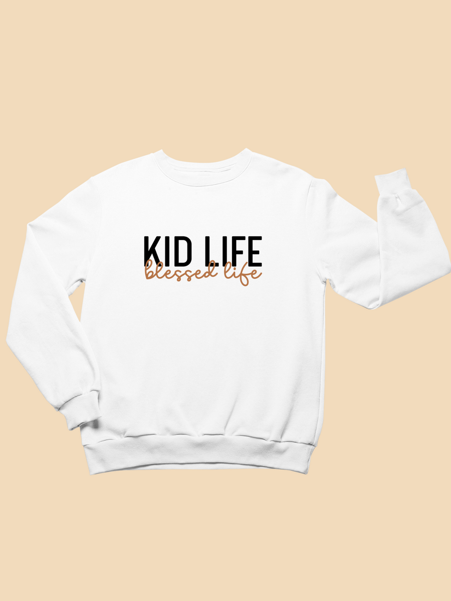Kid Life Blessed Life Toddler Sweatshirt