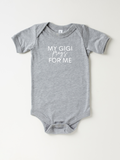 My Gigi Prays For Me - Bodysuit
