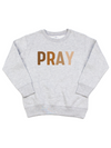 Pray Toddler Sweatshirt