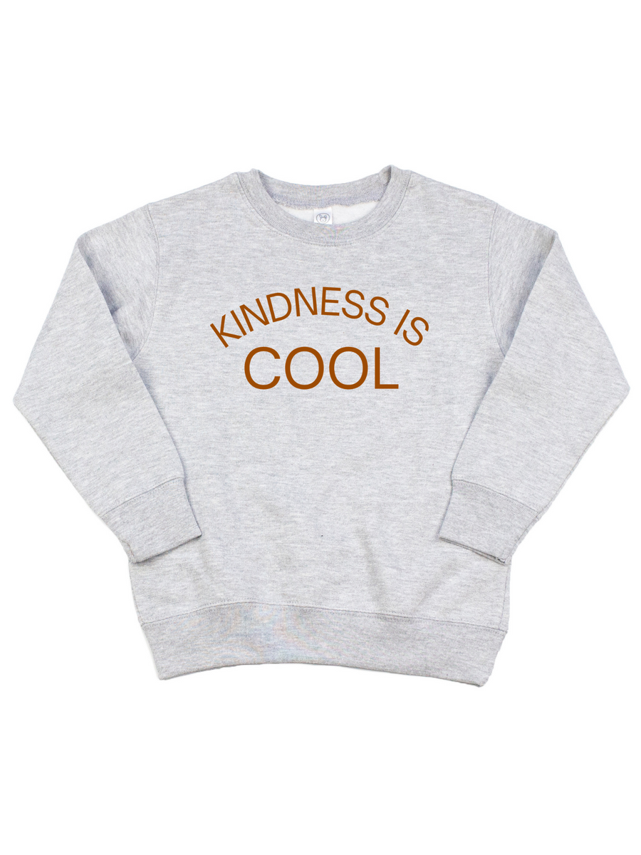 Kindness is Cool Toddler Sweatshirt