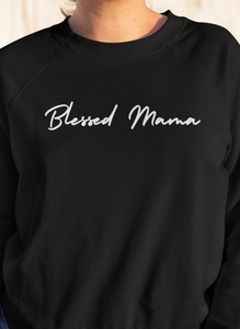 Blessed Mama White Sweatshirt