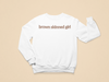 Brown Skinned Girl Toddler Sweatshirt