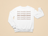 Black. Beautiful. Blessed. Toddler Sweatshirt