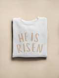He Is Risen Neutral Sweatshirt