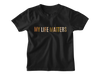 My Life Matters Black Multicolor - Tee