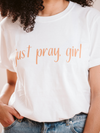 Just Pray, Girl Caramel Crew Neck