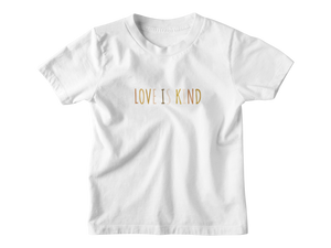 Love Is Kind White Multicolor - Tee