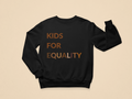 Kids For Equality Toddler Sweatshirt