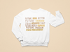 Future Madam Vice President Toddler Sweatshirt