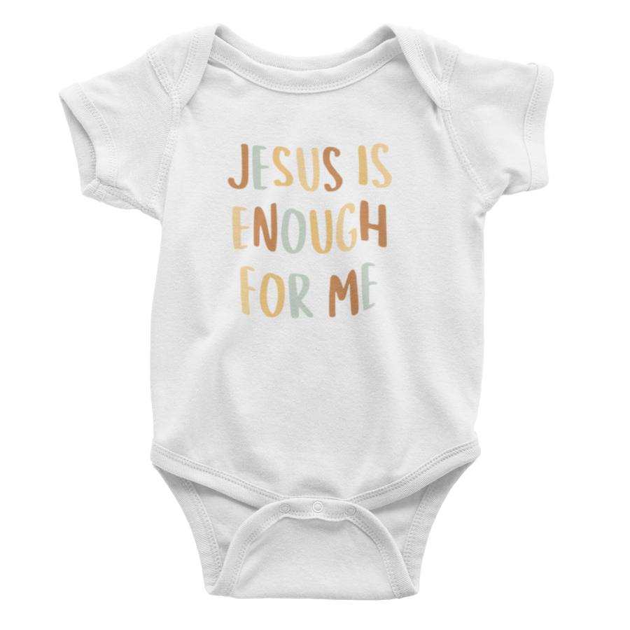 Jesus Is Enough For Me - Bodysuit