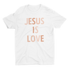 Jesus is Love Crew Neck