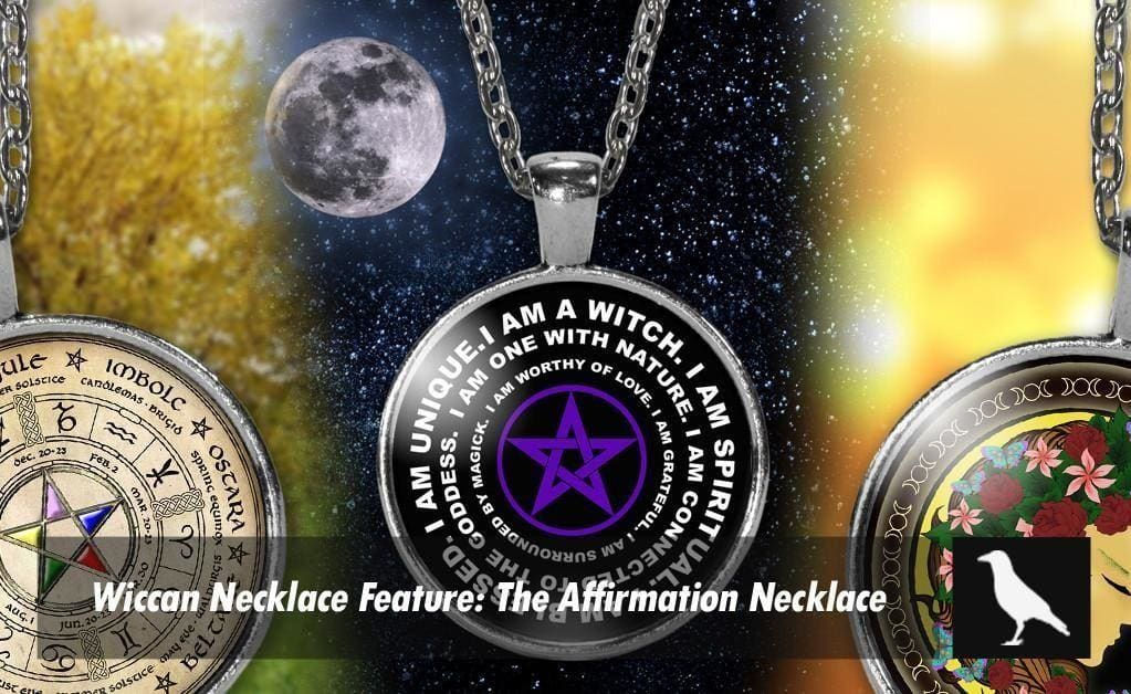 The Wiccan Affirmation Necklace