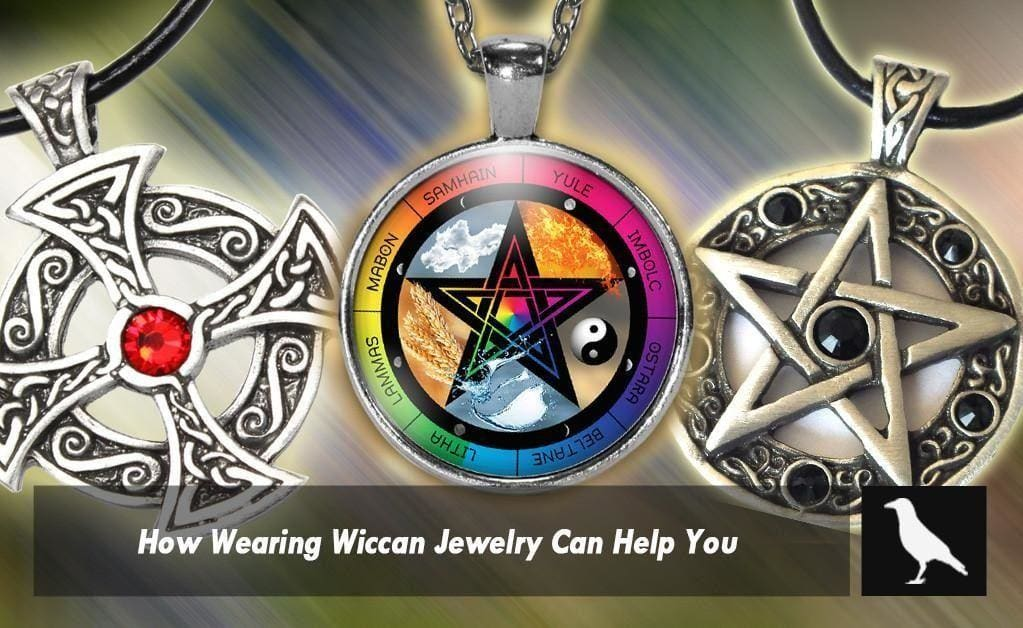 How Wearing Wiccan Jewelry Can Help You In Your Everyday Life