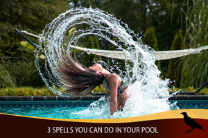 3 Spells You Can Do In Your Pool