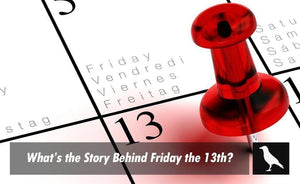 What's the story behind Friday the 13th?