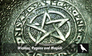 Wiccans, Pagans and Magick