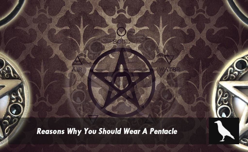 The 5 Reasons Why You Should Wear a Pentacle