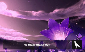 The Flower Moon in May