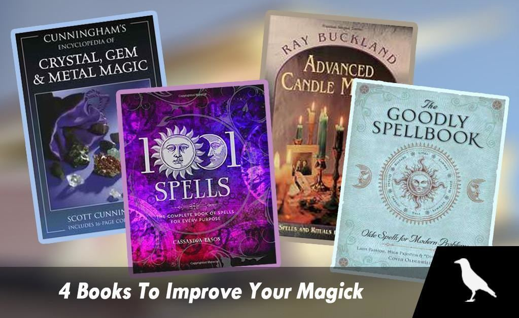 4 Books To Improve Your Magick