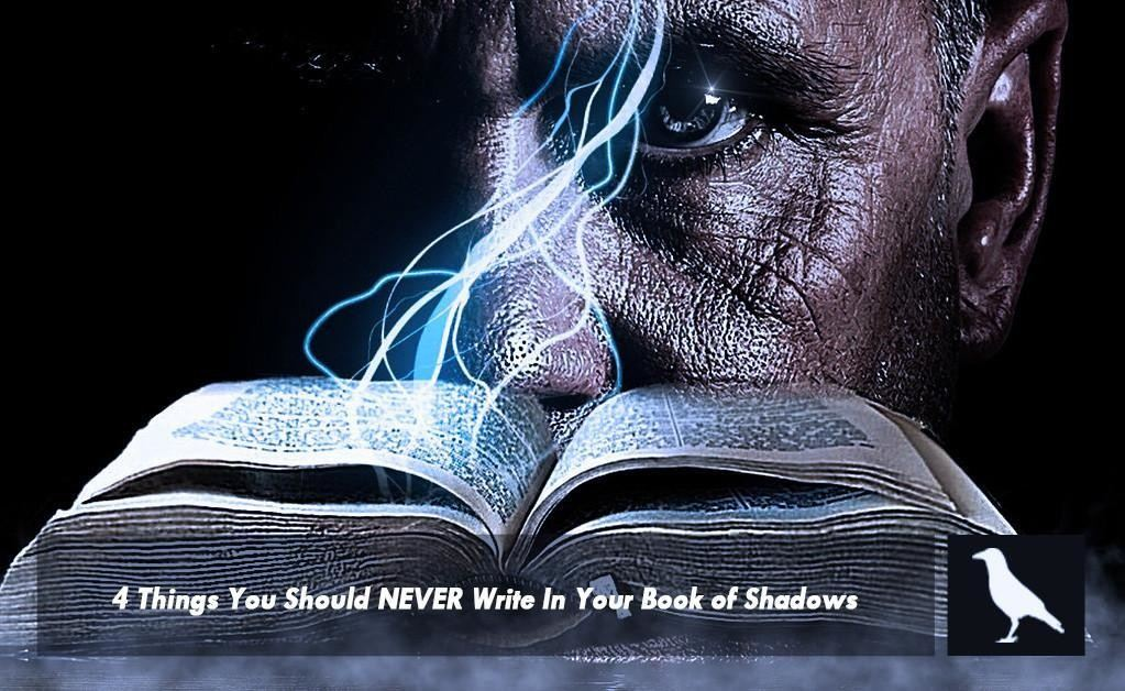 4 Things You Should NEVER Write In Your Book of Shadows