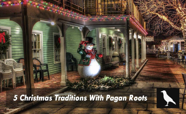 5 Christmas Traditions With Pagan Roots The Moonlight Shop