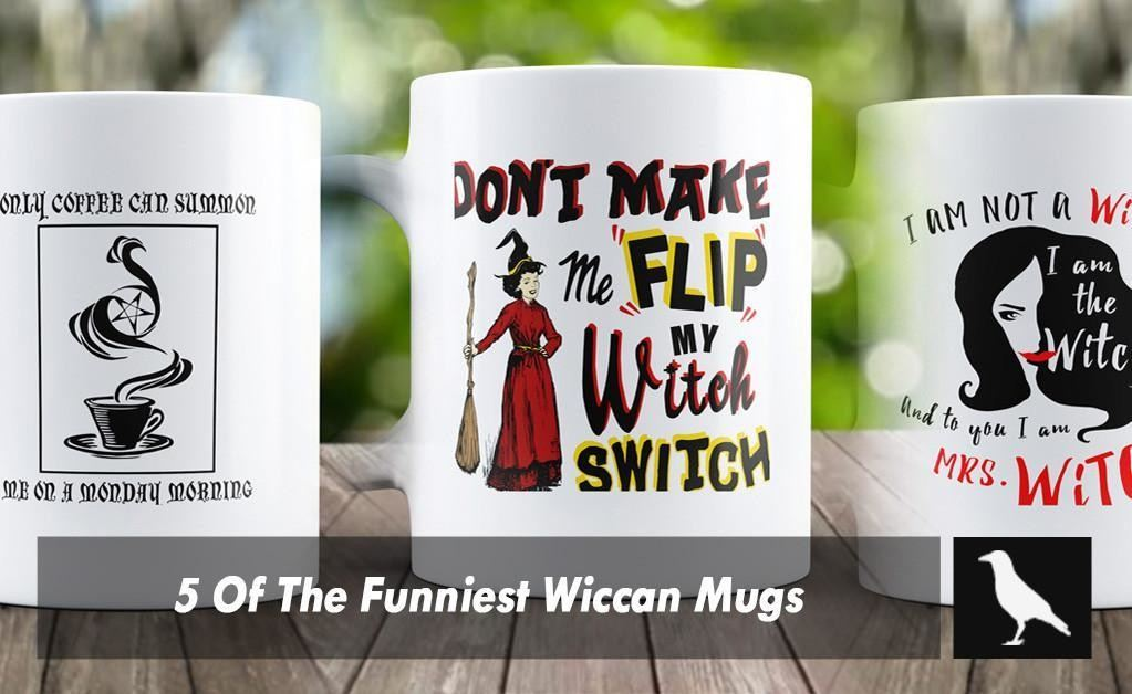 5 Of The Funniest Wiccan Mugs