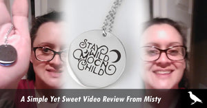 A Simple Yet Sweet Video Review From Misty