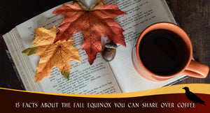 15 Facts About the Fall Equinox You Can Share Over Coffee