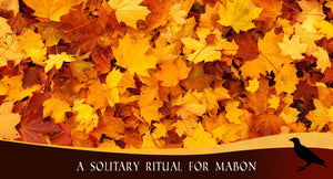 A Solitary Ritual for Mabon