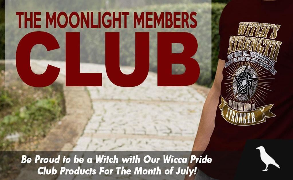 Be Proud to be a Witch with Our Wicca Pride Club Products For The Month of July!