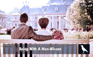 Being With A Non-Wiccan