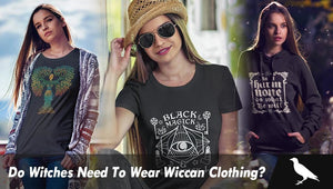 Do witches need to wear wiccan clothing?