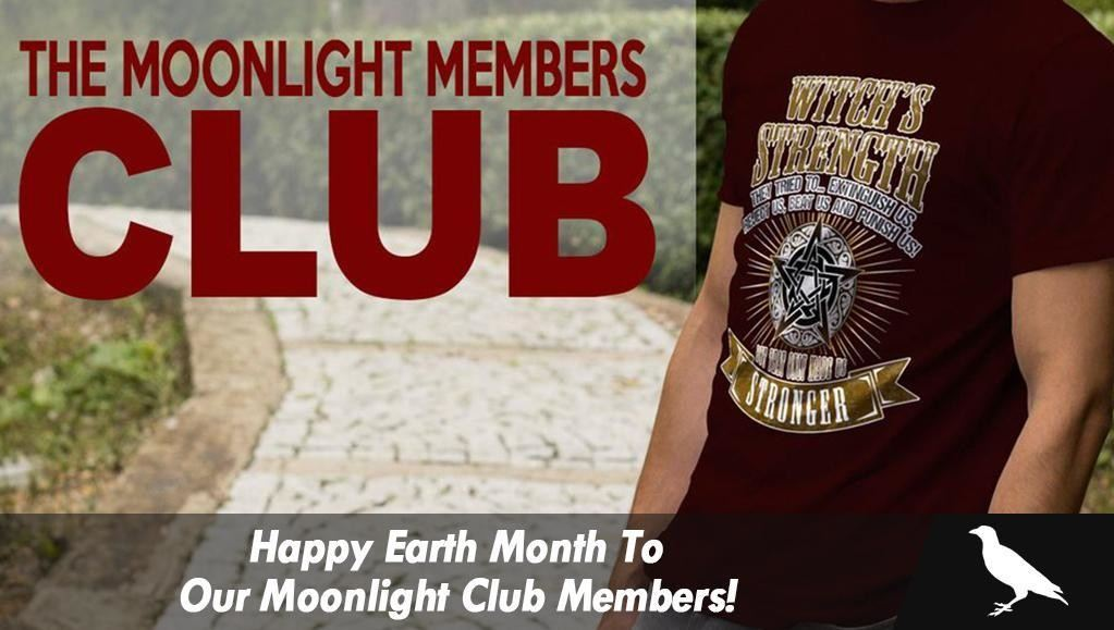 Happy Earth Month To Our Moonlight Club Members!