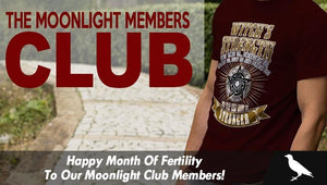 Happy Month Of Fertility To Our Moonlight Club Members!
