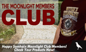 Happy Samhain Moonlight Club Members! Check Your Products Now!