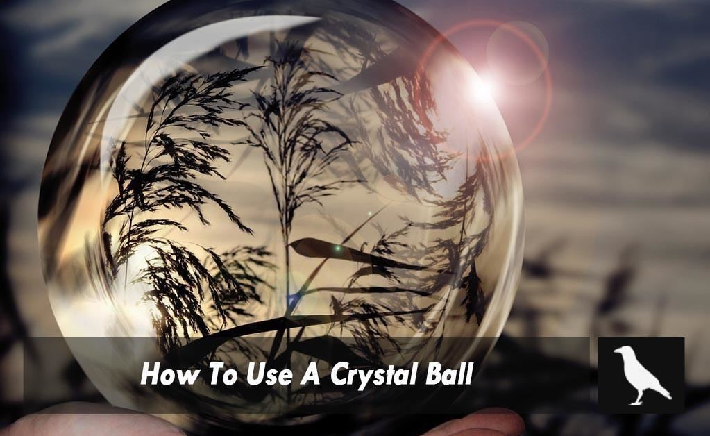 How To Use A Crystal Ball - The Moonlight Shop