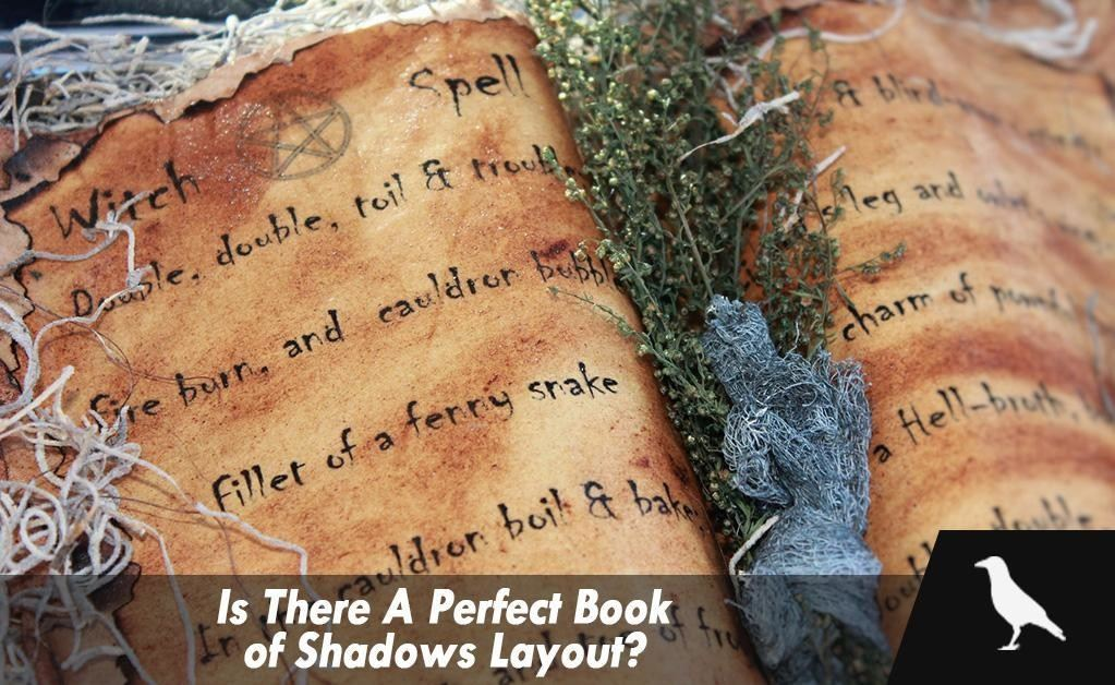Is There A Perfect Book of Shadows Layout? - The Moonlight Shop