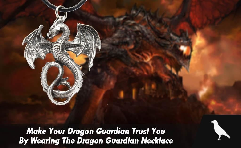 Make Your Dragon Guardian Trust You By Wearing The Dragon Guardian Necklace